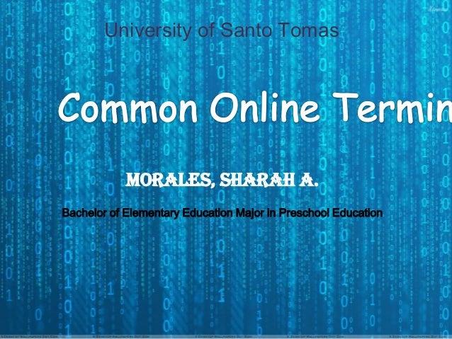 University of Santo Tomas  Morales, Sharah A. Bachelor of Elementary Education Major in Preschool Education