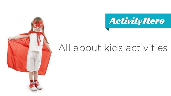 All about kids activities
