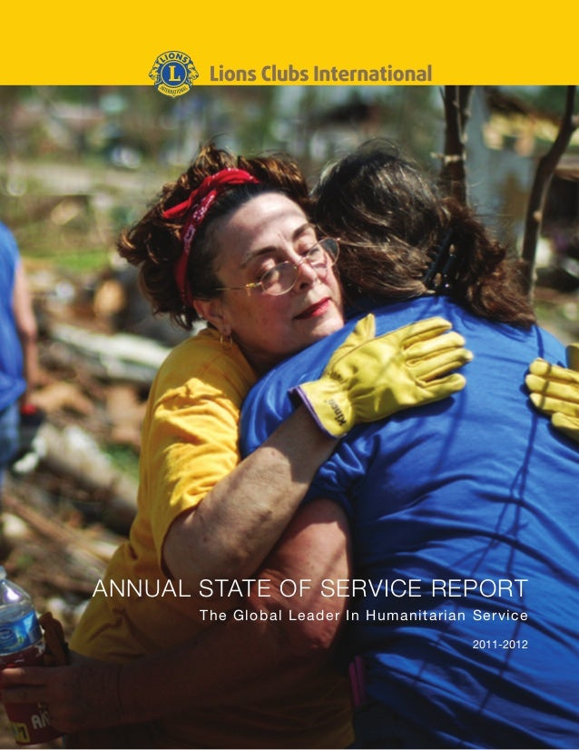 ANNUAL STATE OF SERVICE REPORTThe Global Leader In Humanitarian Service2011-2012