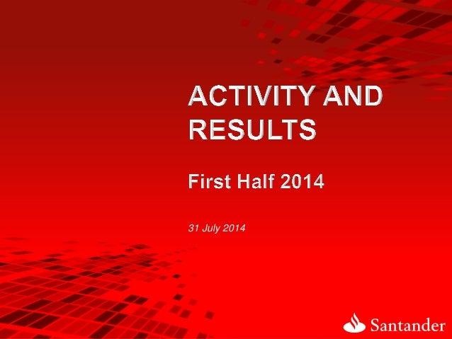 Activity and Results 2Q14 Banco Santander