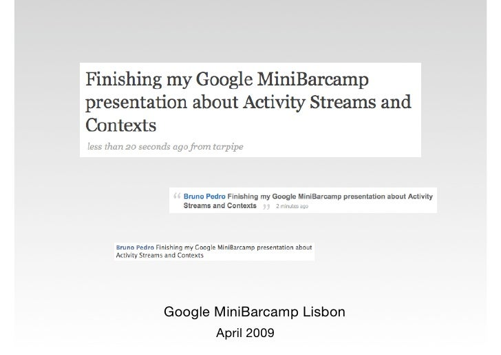 Google MiniBarcamp Lisbon        April 2009