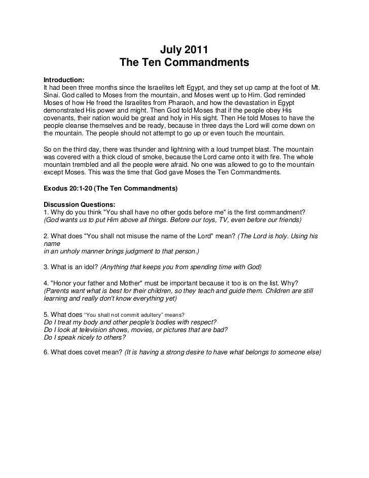 July 2011<br />The Ten Commandments<br />Introduction: It had been three months since the Israelites left Egypt, and they ...
