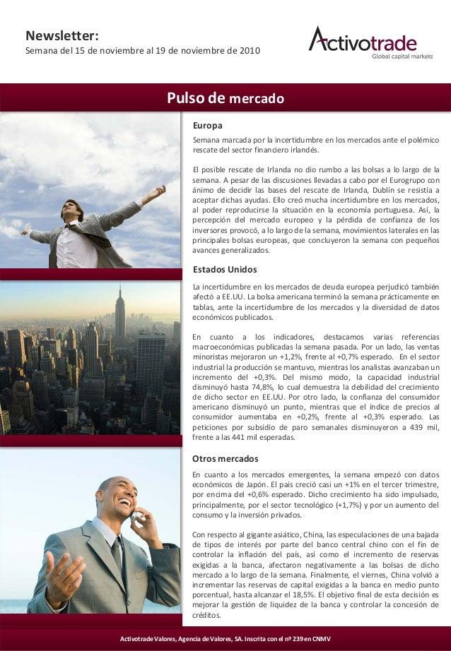 1Activotrade Valores, Agencia de Valores, SA. Inscrita con el nº 239 en CNMV Newsletter: Semana del 15 de noviembre al 19 ...