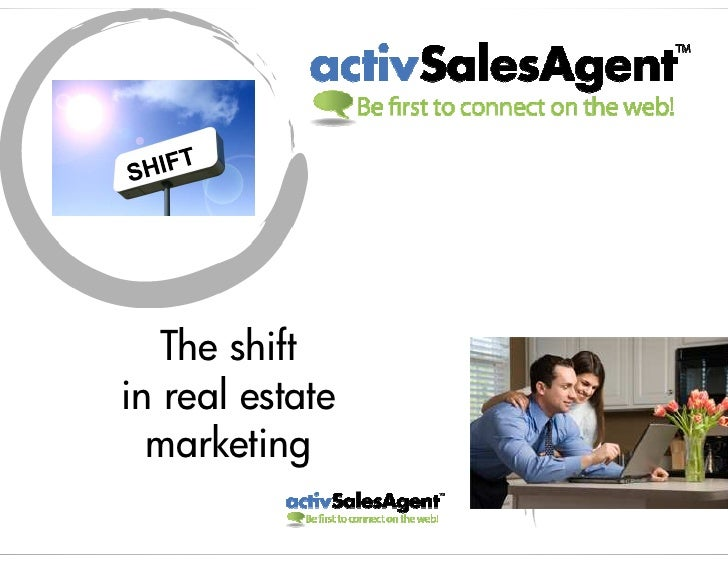 The shift in real estate   marketing