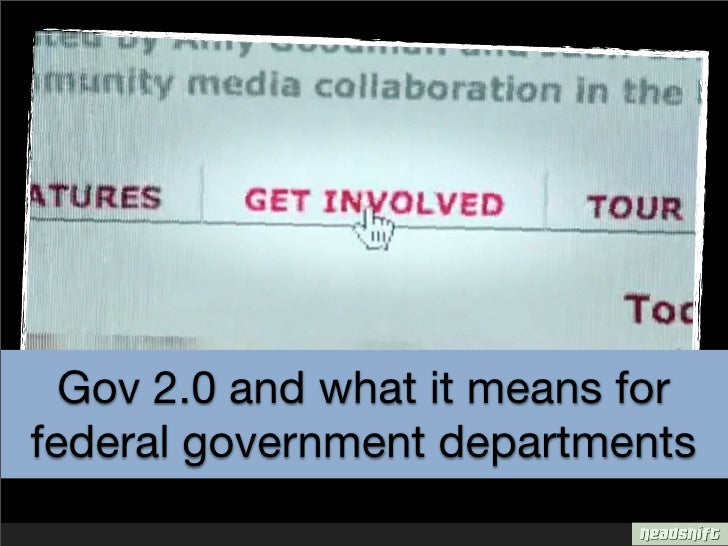 Gov 2.0 and what it means for federal government departments