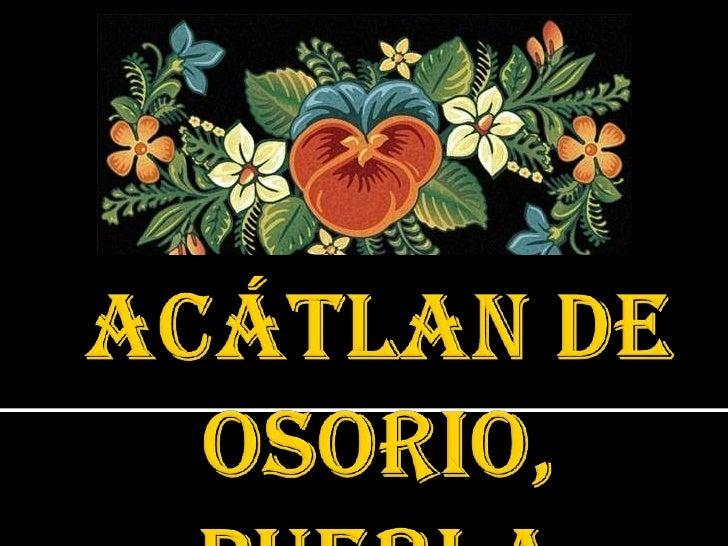 Acátlan de Osorio, Puebla<br />