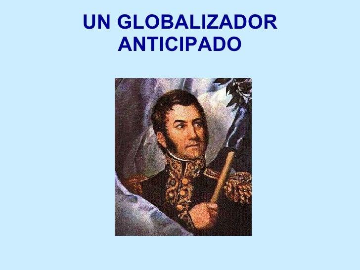 UN GLOBALIZADOR ANTICIPADO