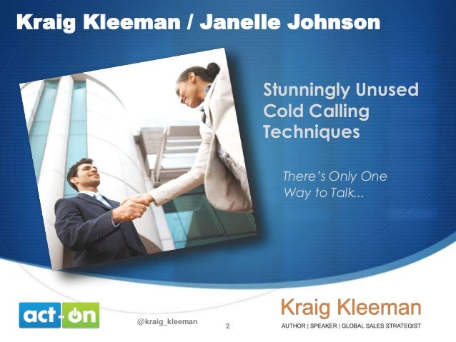 Stunningly Unused Cold Calling Techniques
