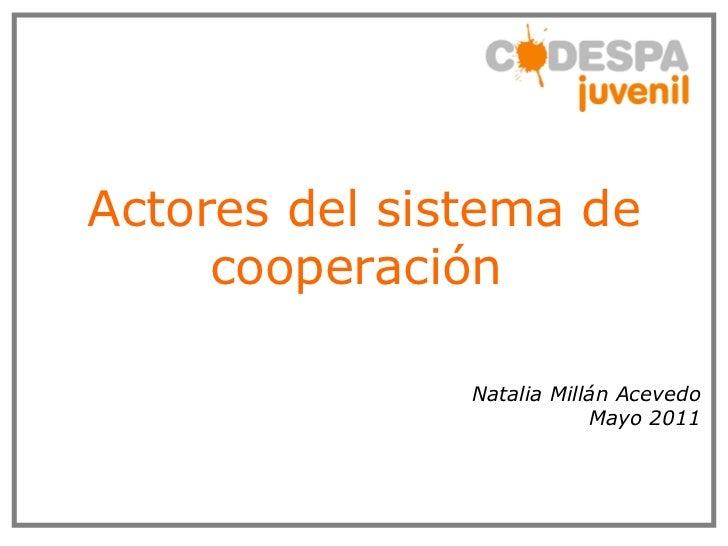 Actores del sistema de cooperación