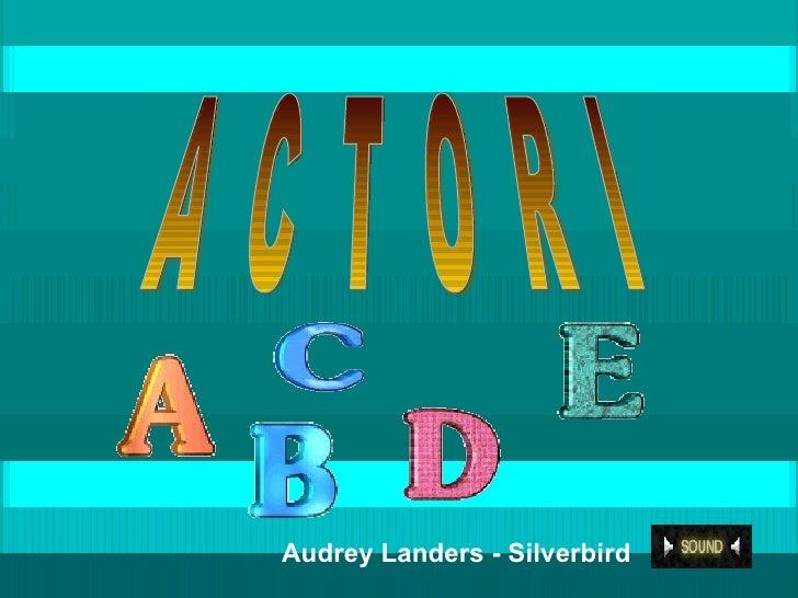 A  C  T  O  R  I Audrey Landers - Silverbird