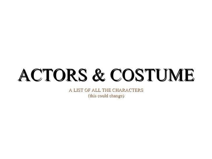 Actors & Costumes