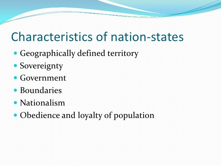 characteristics of the modern nation state essay