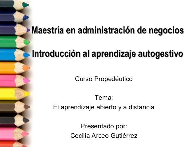 Maestría en administración de negociosMaestría en administración de negocios Introducción al aprendizaje autogestivoIntrod...