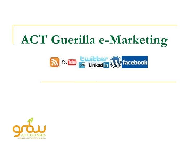 ACT e-Guerilla Marketing