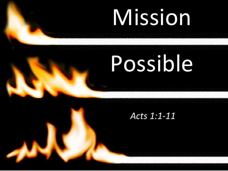 Mission Possible Acts 1:1-11