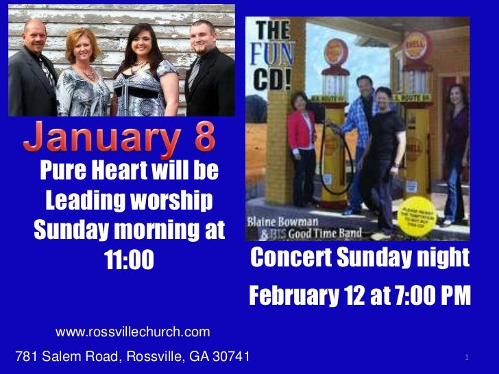 Pure Heart will be   Leading worship  Sunday morning at        11:00                     Concert Sunday night             ...