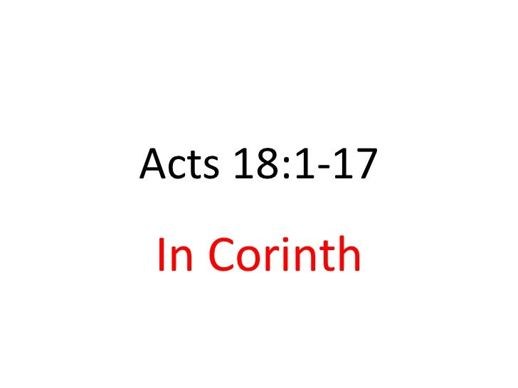 Acts 18:1-17In Corinth