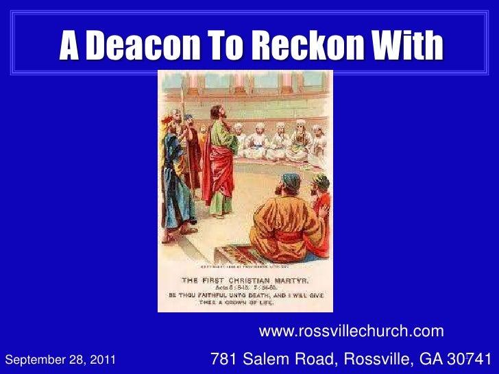 www.rossvillechurch.com<br />781 Salem Road, Rossville, GA 30741<br />1<br />A Deacon To Reckon With<br />September 28, 20...