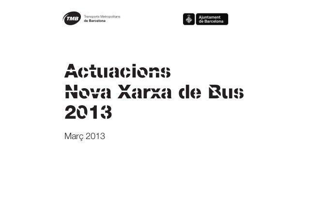 ActuacionsNova Xarxa de Bus2013Març 2013