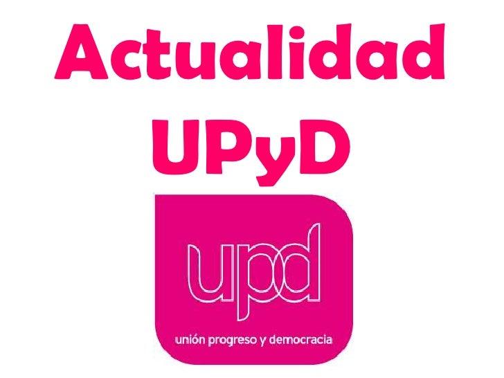 Actualidad UPyD<br />