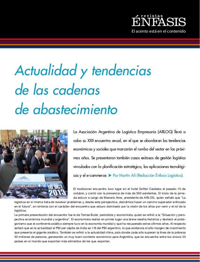 El acento está en el contenido  Actualidad y tendencias de las cadenas de abastecimiento La Asociación Argentina de Logíst...
