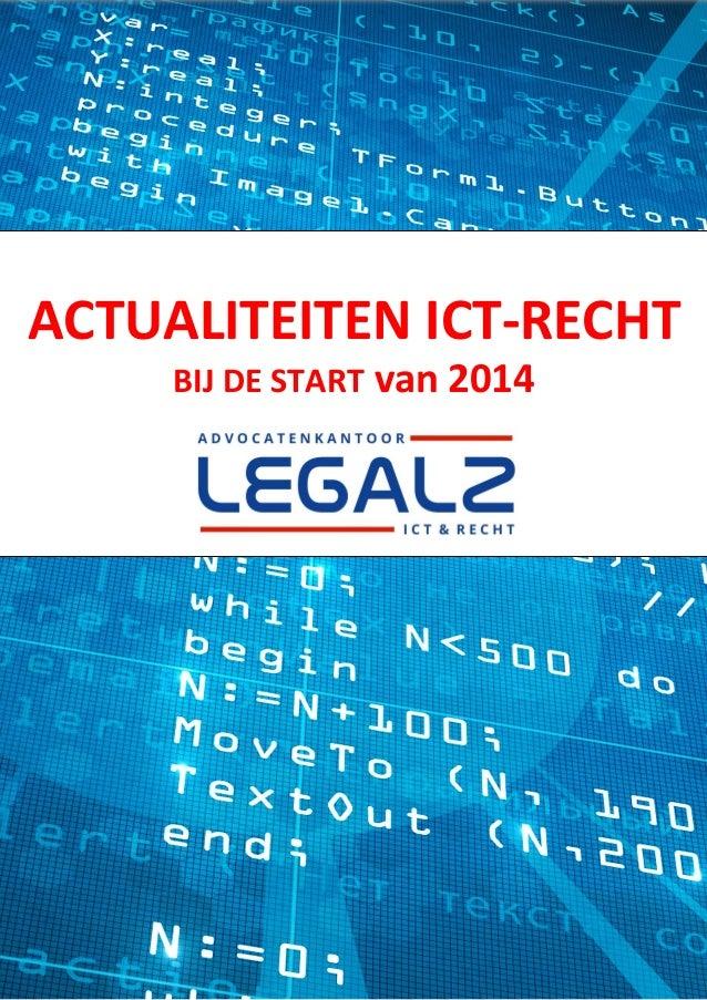 ACTUALITEITEN ICT-RECHT BIJ DE START van 2014  ACTUALITEITEN ICT-RECHT 2014  PAGINA 1