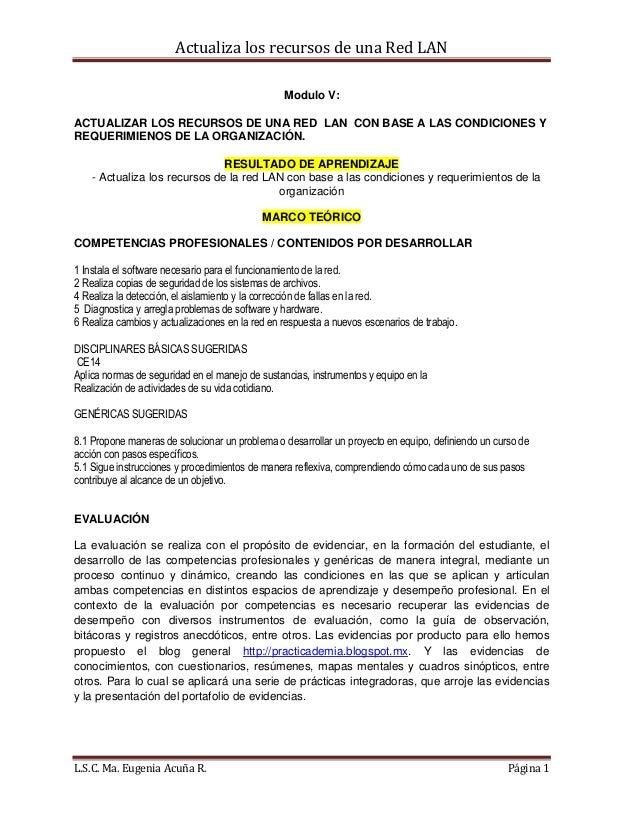 Actualiza los recursos de una Red LAN L.S.C. Ma. Eugenia Acuña R. Página 1 Modulo V: ACTUALIZAR LOS RECURSOS DE UNA RED LA...
