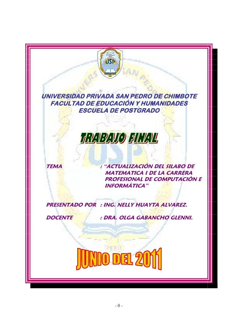 UNIVERSIDAD PRIVADA SAN PEDRO DE CHIMBOTE  FACULTAD DE EDUCACIÓN Y HUMANIDADES          ESCUELA DE POSTGRADO TEMA         ...