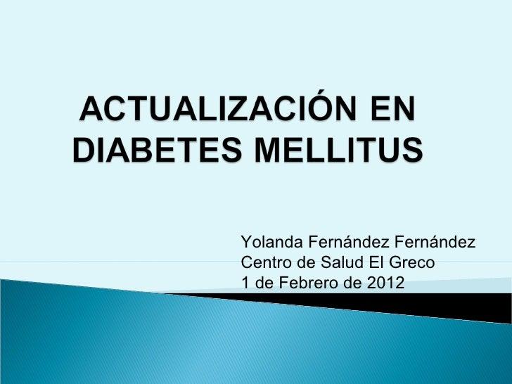 Actualización en diabetes mellitus