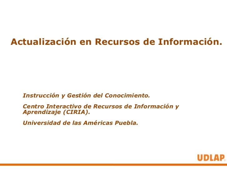 Actualización en recursos de información