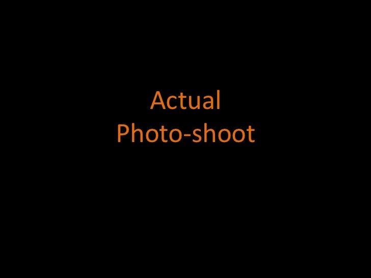 Actual Photo-shoot<br />