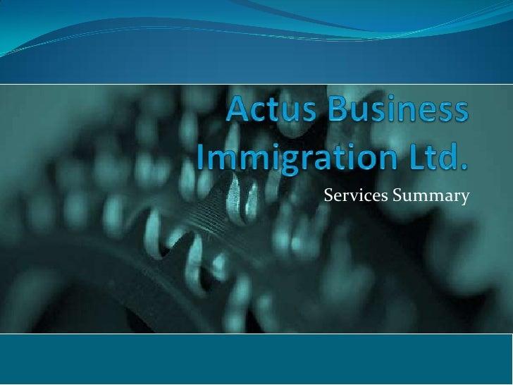 Actus Business Immigration Ltd.Pptx. April 2012