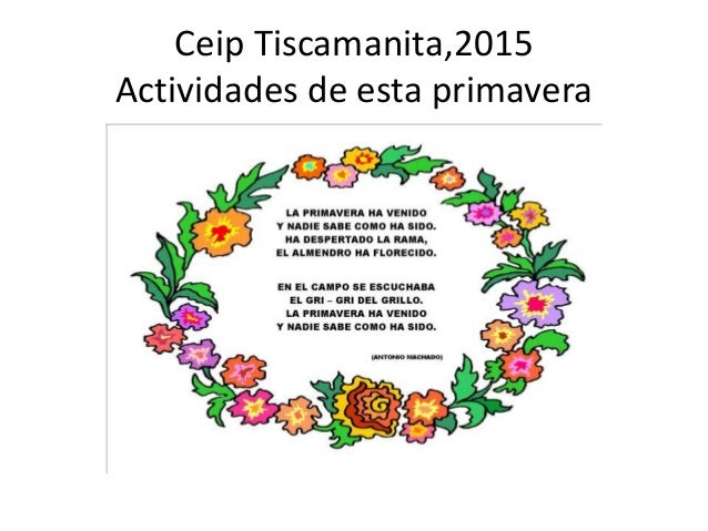 Ceip Tiscamanita,2015 Actividades de esta primavera