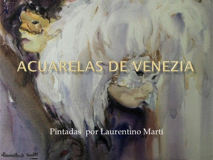 Pintadas por Laurentino Martí