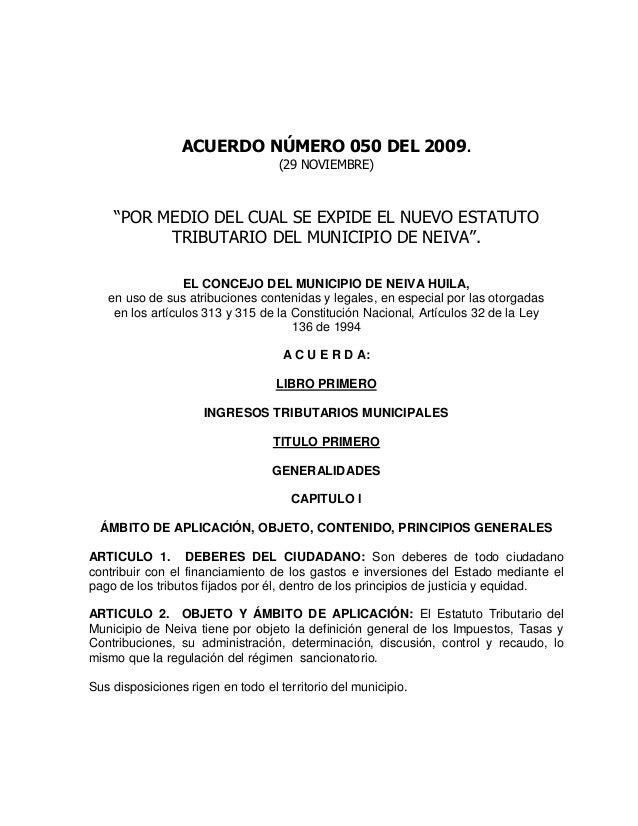 """ACUERDO NÚMERO 050 DEL 2009.  (29 NOVIEMBRE)  """"POR MEDIO DEL CUAL SE EXPIDE EL NUEVO ESTATUTO TRIBUTARIO DEL MUNICIPIO DE ..."""