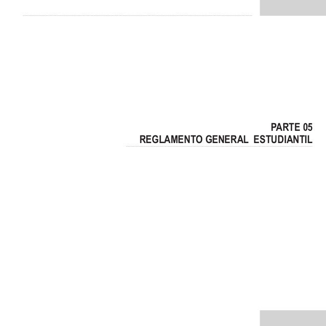 PARTE 05REGLAMENTO GENERAL ESTUDIANTIL