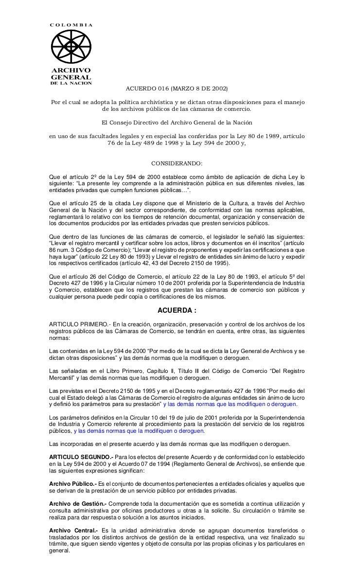 ACUERDO 016 (MARZO 8 DE 2002)Por el cual se adopta la política archivística y se dictan otras disposiciones para el manejo...