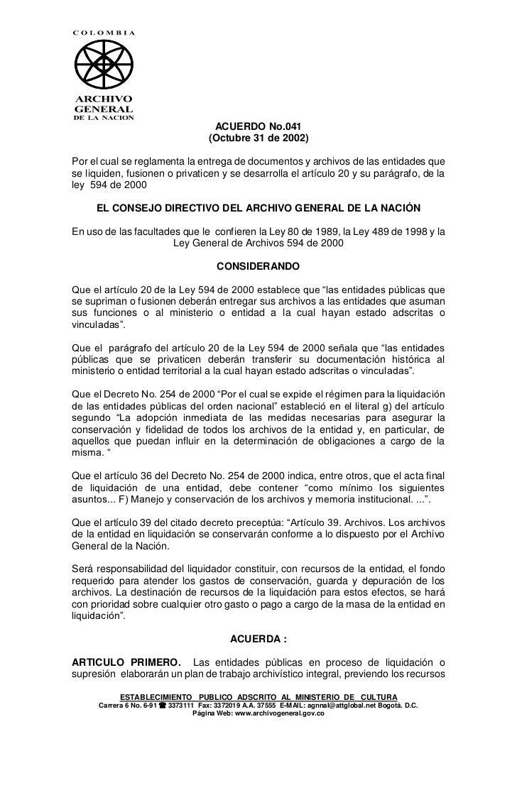 ACUERDO No.041                                      (Octubre 31 de 2002)Por el cual se reglamenta la entrega de documentos...