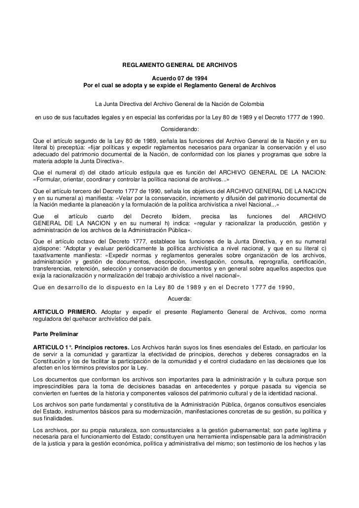 REGLAMENTO GENERAL DE ARCHIVOS                                            Acuerdo 07 de 1994                   Por el cual...