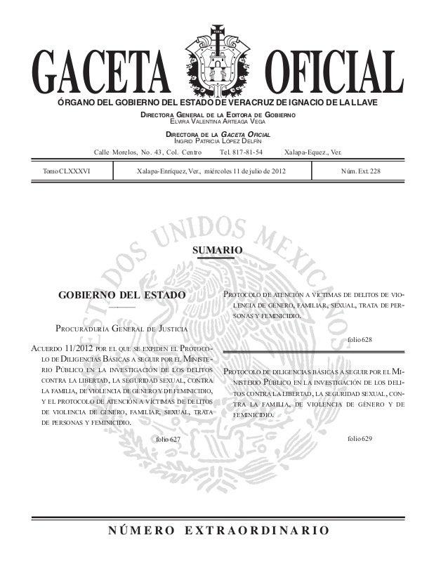 GACETA OFICIAL SUMARIO N Ú M E R O E X T R A O R D I N A R I O ÓRGANO DEL GOBIERNO DEL ESTADO DE VERACRUZ DE IGNACIO DE LA...