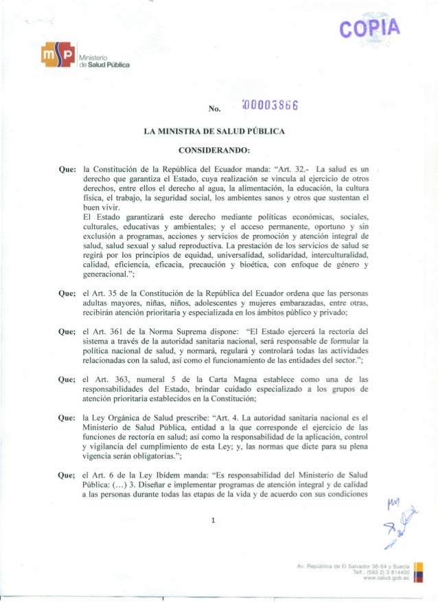 ea I Ministerio de Salud Pública No. ;0O00 3866 LA MINISTRA DE SALUD PÚBLICA CONSIDERANDO: Que: la Constitución de la Repú...