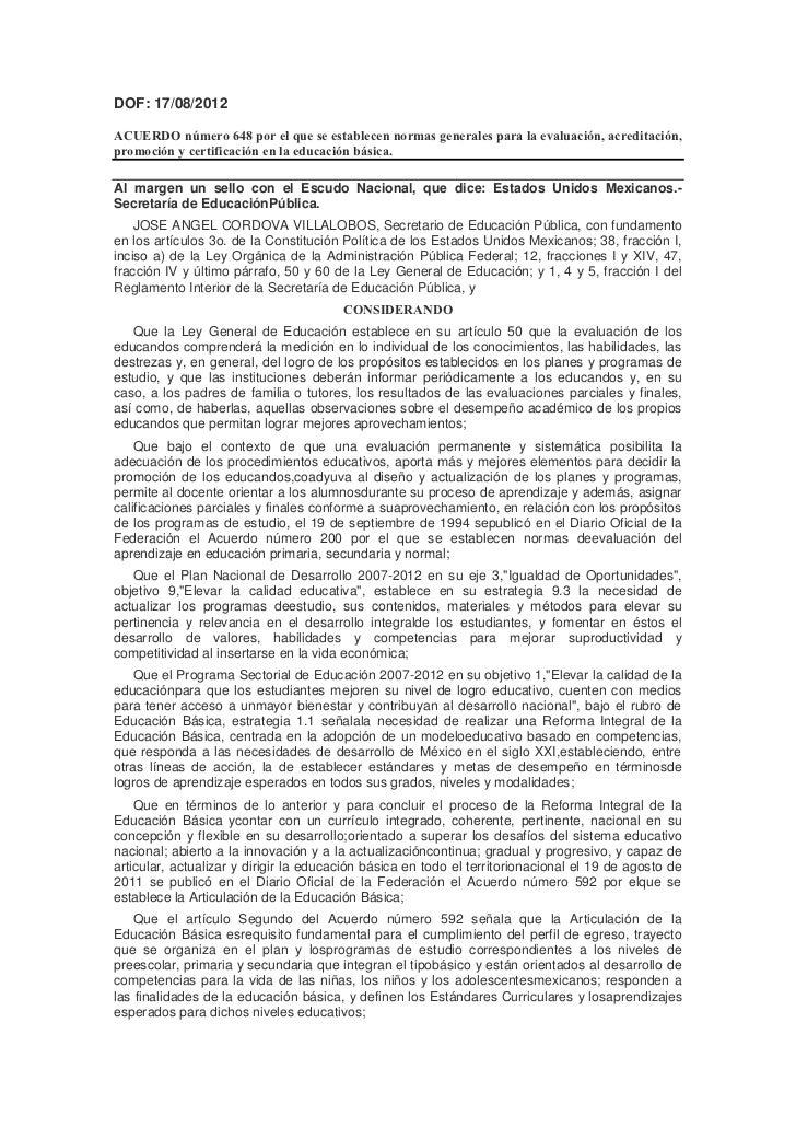 DOF: 17/08/2012ACUERDO número 648 por el que se establecen normas generales para la evaluación, acreditación,promoción y c...