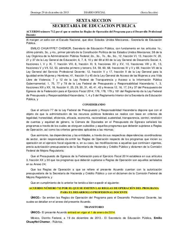 Domingo 29 de diciembre de 2013 DIARIO OFICIAL (Sexta Sección) SEXTA SECCION SECRETARIA DE EDUCACION PUBLICA ACUERDO númer...