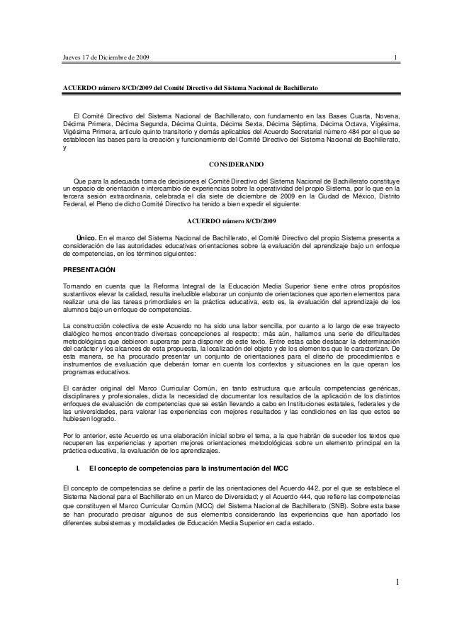 Jueves 17 de Diciembre de 2009 1 1 ACUERDO número 8/CD/2009 del Comité Directivo del Sistema Nacional de Bachillerato El C...