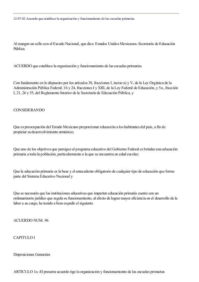 12-07-82 Acuerdo que establece la organización y funcionamiento de las escuelas primarias. Al margen un sello con el Escud...