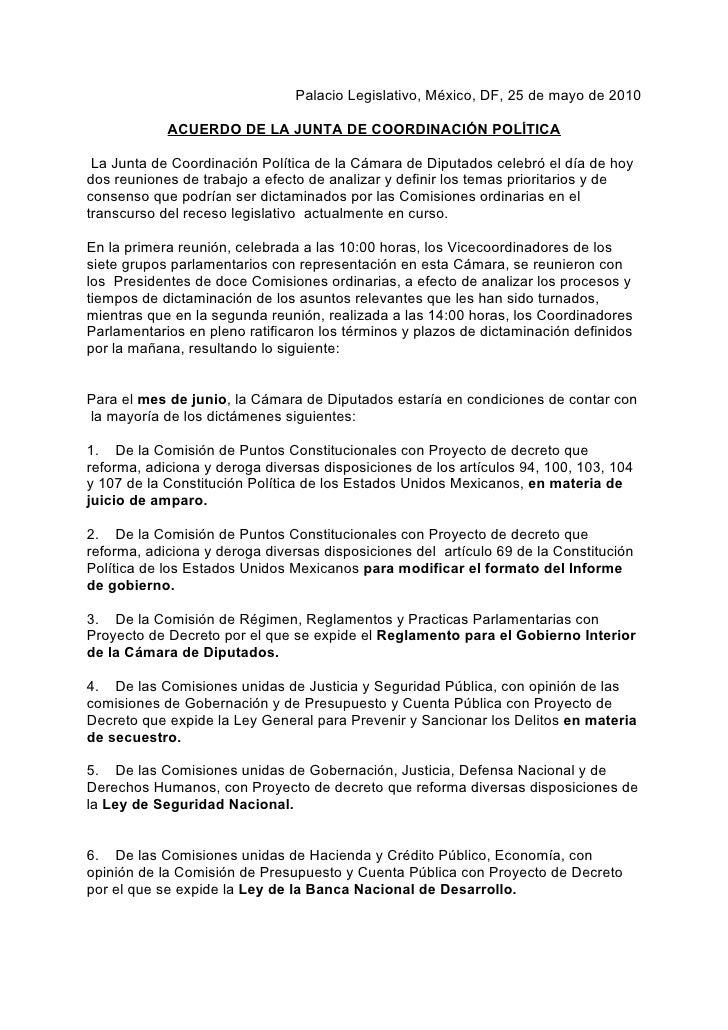 Palacio Legislativo, México, DF, 25 de mayo de 2010              ACUERDO DE LA JUNTA DE COORDINACIÓN POLÍTICA   La Junta d...
