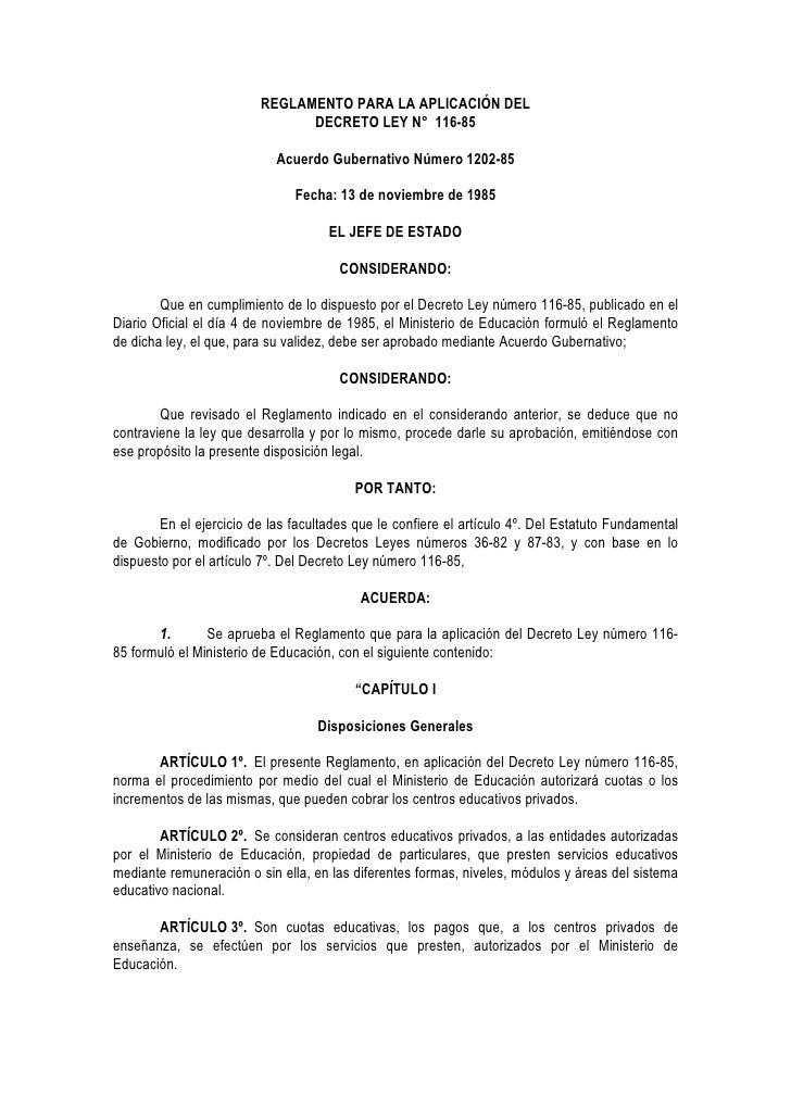 REGLAMENTO PARA LA APLICACIÓN DEL                                DECRETO LEY N° 116-85                              Acuerd...