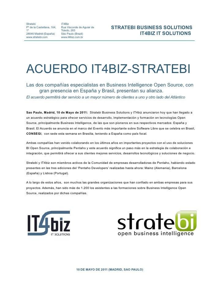 Alianza IT4biz (Brasil) y StrateBI (España)