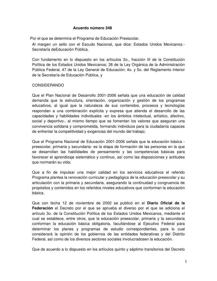 Acuerdo número 348  Por el que se determina el Programa de Educación Preescolar.  Al margen un sello con el Escudo Naciona...