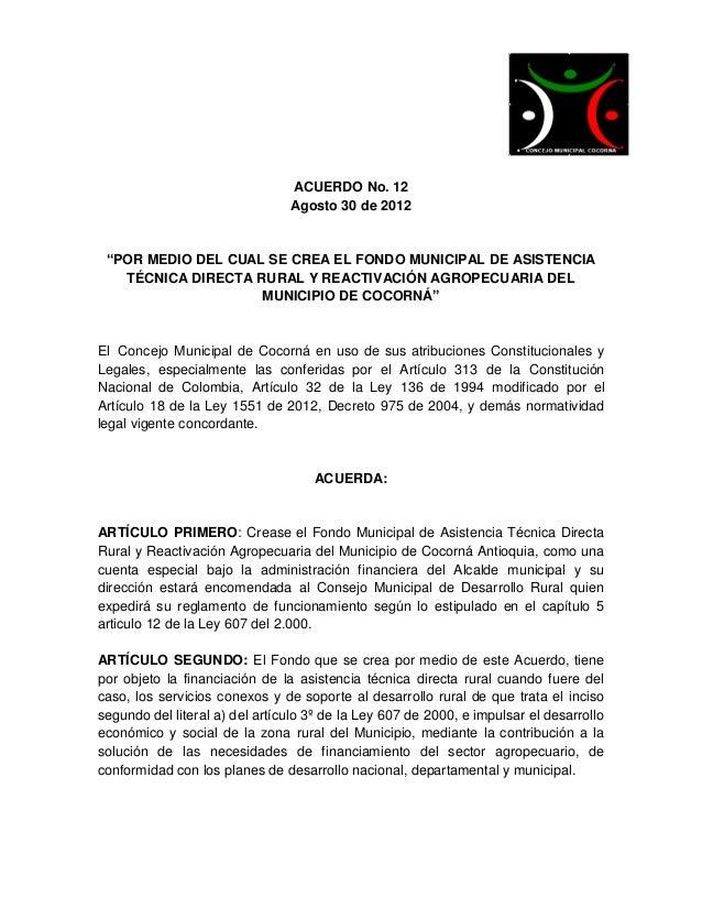 """ACUERDO No. 12                                Agosto 30 de 2012 """"POR MEDIO DEL CUAL SE CREA EL FONDO MUNICIPAL DE ASISTENC..."""